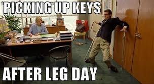 1000+ ideas about After Leg Day Meme on Pinterest | Leg ...