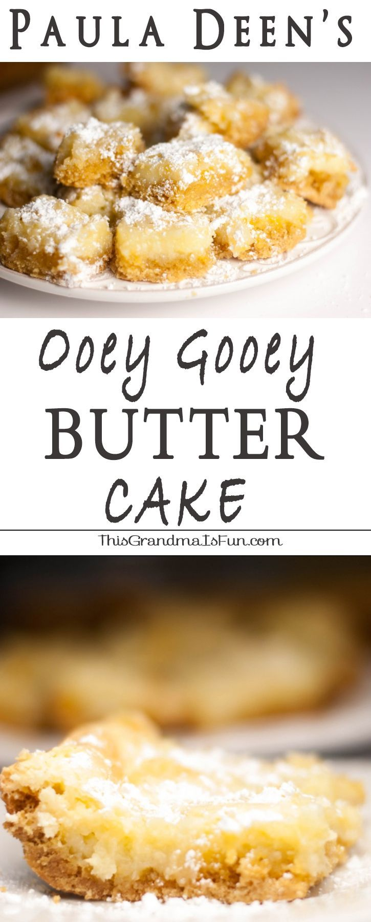 """Paula Deen's Ooeg Gooey Butter Cake When you hear the word """"butter"""" who do you think of?  Paula Deen?  Me too.  I have never made a single recipe from Paula Deen (sorry Paula!  I still like ya'll!) but I have seen this Paula Deen's Ooey Gooey Butter Cake pinned so many times that I couldn't resist.  I have also seen this pinned as """"The Original Neiman Marcus Bars"""" and """"Texas Gold Bars"""".  Whatever you call them, they ARE ooey, they ARE gooey and they definitely have a rich, buttery flavor eve"""