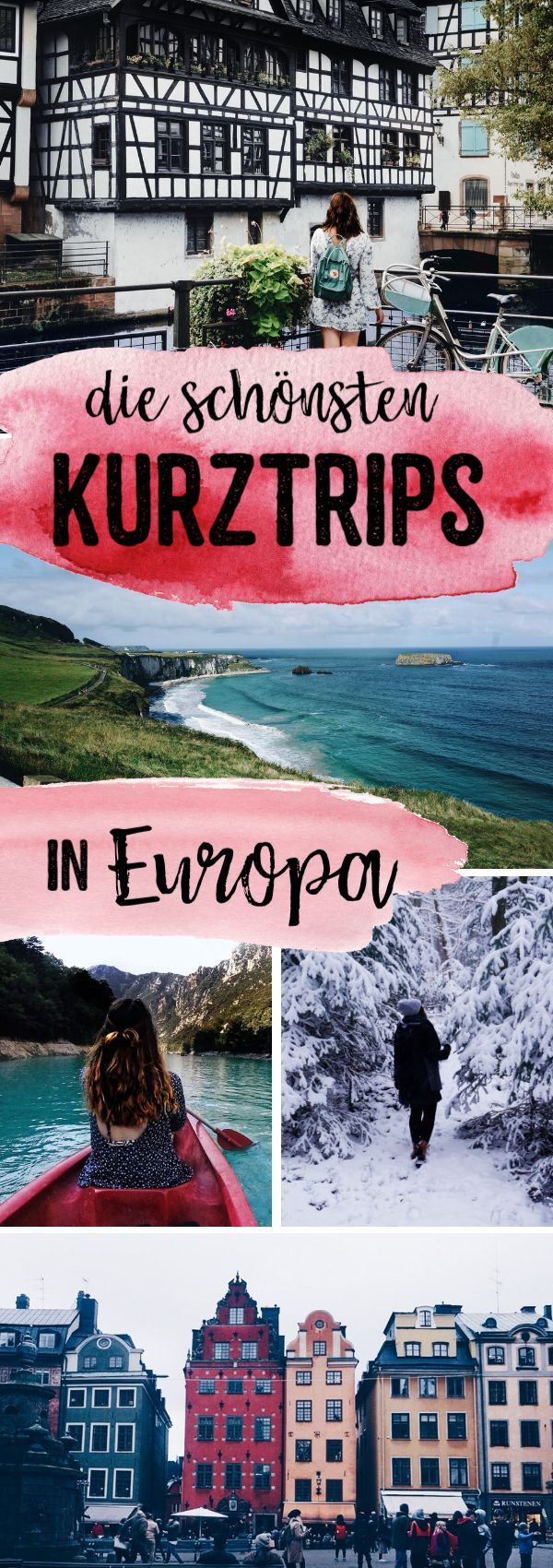 The most beautiful short trips in Europe – City, Nature & Action