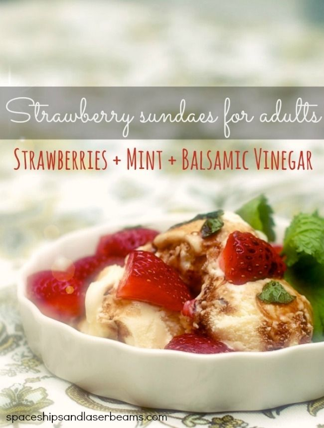 Strawberry Sundae for Adults Recipe and Other Awesome Party Food - Spaceships and Laser Beams