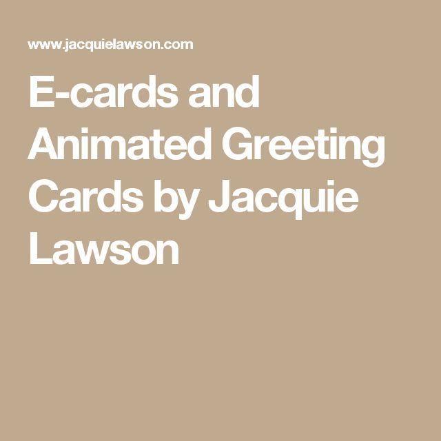 E-cards and Animated Greeting Cards by Jacquie Lawson