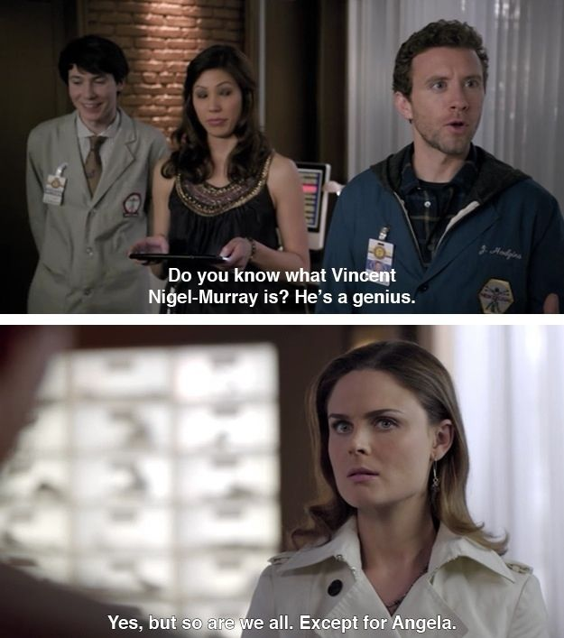 """Bones reminding people that she is literally a genius. 