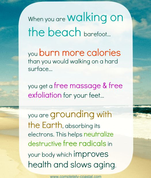 3 Awesome Health Benefits of Walking Barefoot on the Beach http://beachblissliving.com/health-benefits-of-walking-barefoot-on-beach/