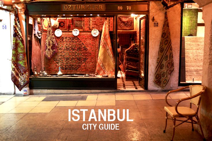 City Guide: Istanbul | Perpetually Chic