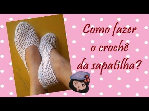Como fazer o crochê da sapatilha? - YouTube