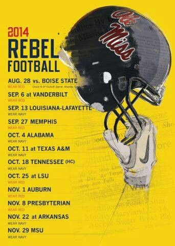 Ole Miss 2014 Football Schedule!! HOTTY TODDY! I am ready to watch my REBS!
