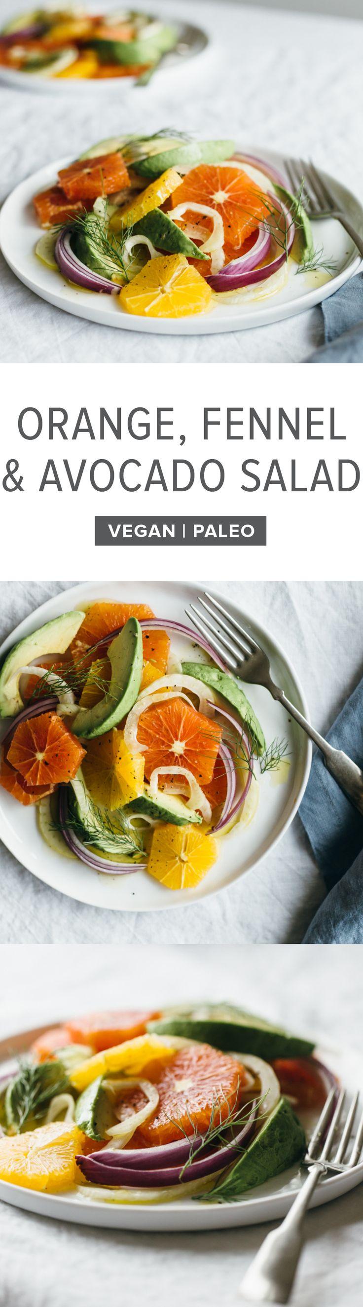 Orange, fennel and avocado salad with a white wine vinaigrette.