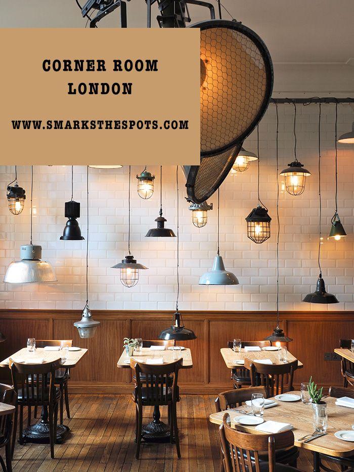 Corner Room, London - S Marks The Spots Blog