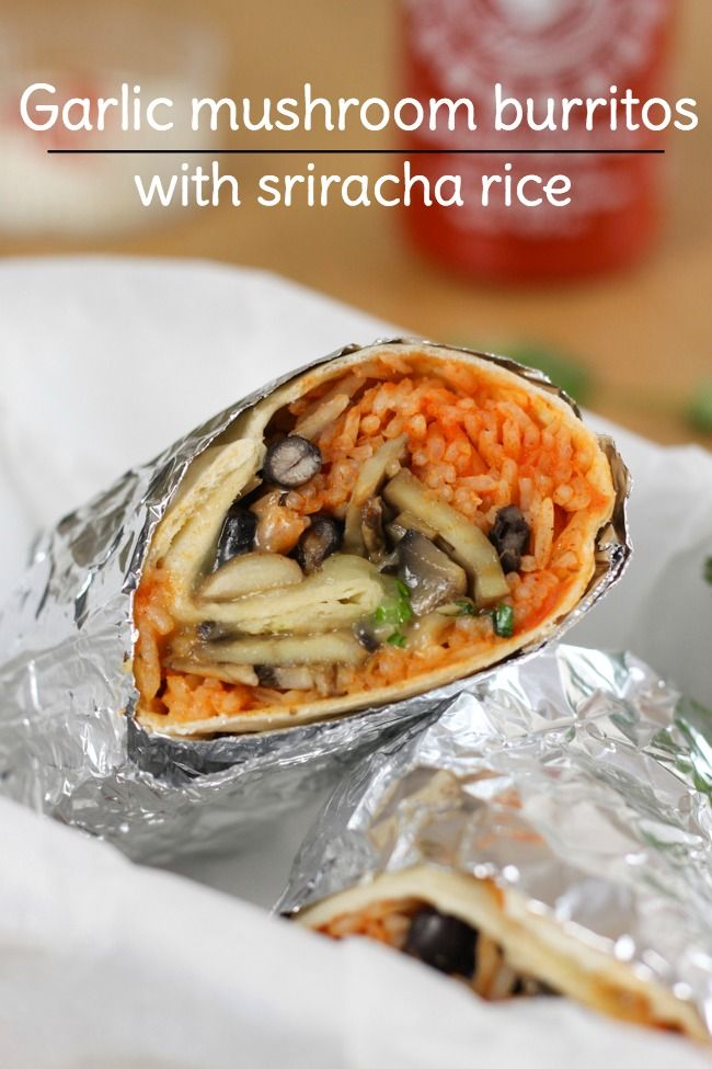Garlic mushroom burritos with sriracha rice - the best burritos I've ever made, hands down!