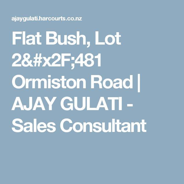 Flat Bush, Lot 2/481 Ormiston Road   AJAY GULATI -  Sales Consultant