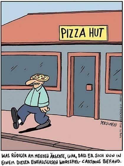 Pizza Hut lustig witzig Bild Bilder Spruch Sprüche Kram.