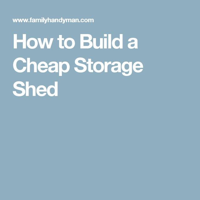 how to build a cheap boat shed