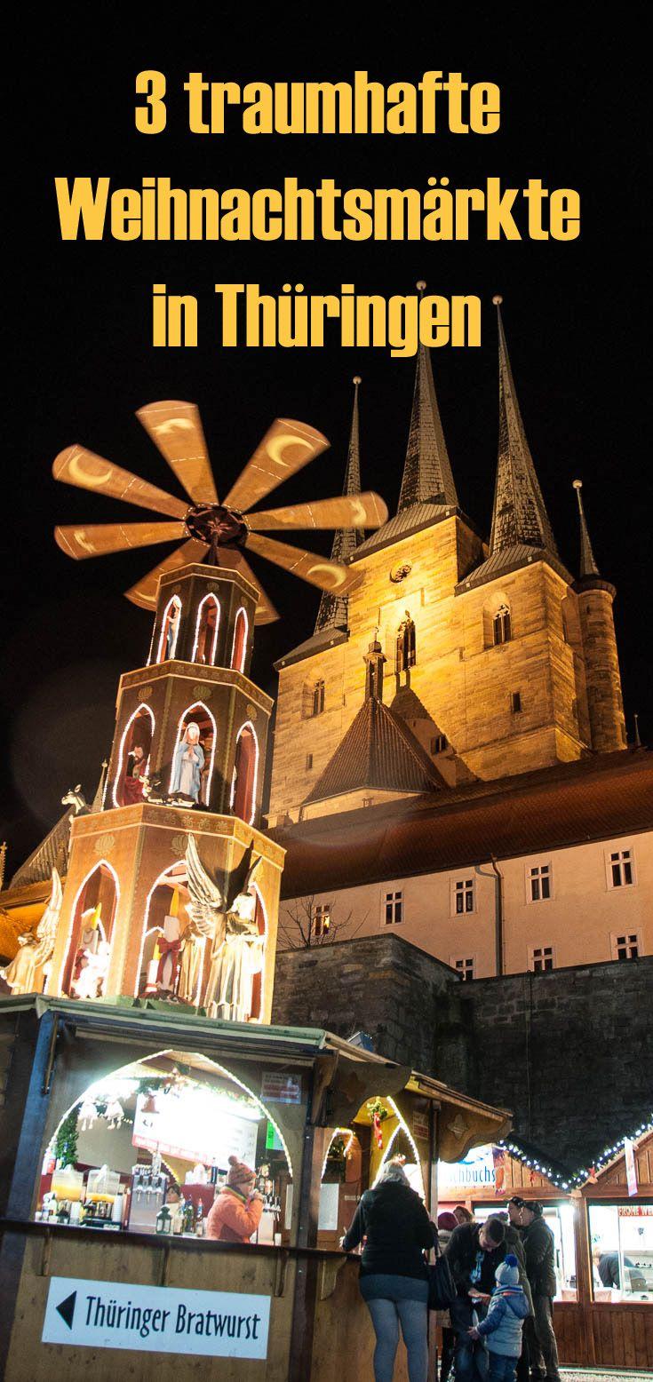 3 schöne Weihnachtsmärkte in Thüringen, die Du nicht verpassen solltest!  Tipps, Erlebnisse und viele Bilder. #deinThüringen