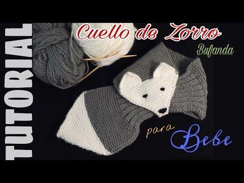 BUFANDA o CUELLO de ZORRO para bebes y niños en 2 AGUJAS - YouTube