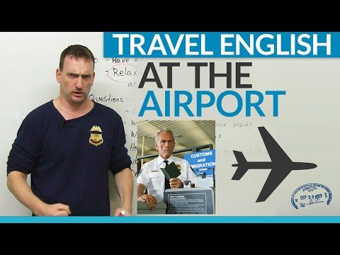 Travel English: How to go through customs at the airport - YouTube