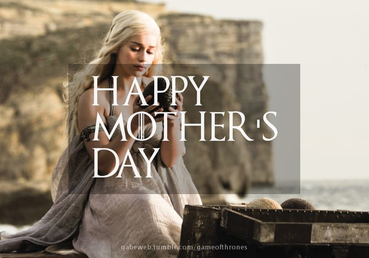 Happy Mother's Day, Khaleesi #mothersday #gameofthrones #got #khaleesi #daenerystargaryen