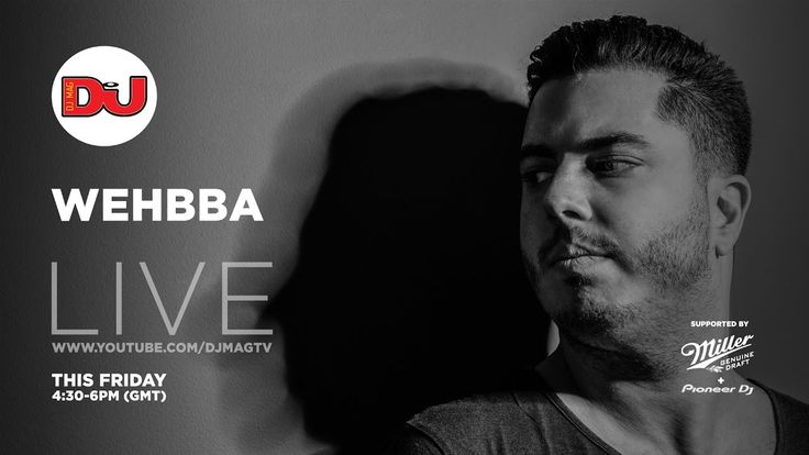 Wehbba LIVE From DJ Mag HQ