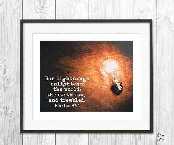 His lightnings Psalm 97:4 - Bible Verse - Decor Quotes - Photography Quotes - Instant Download - Printable Wisdom - Photography Inspiration