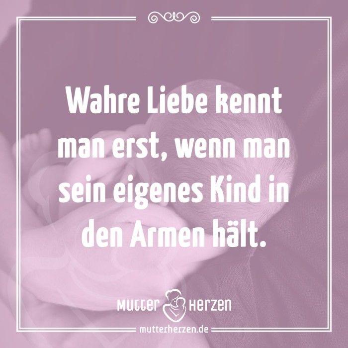 Mehr schöne Sprüche auf: www.mutterherzen.de  #liebe #mutterliebe #halten #kind