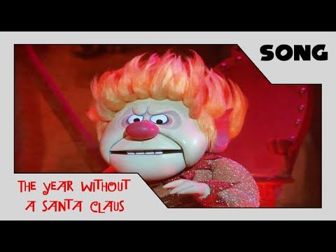 The Year Without A Santa Claus - Heat Miser Song (1974)