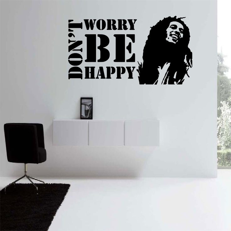 Dont Worry Be Happy (Bob Marley) Wall Decal The Size Of This Decal Is Part 85