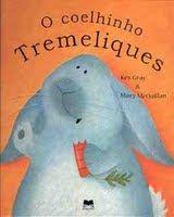 O coelhinho Tremeliques