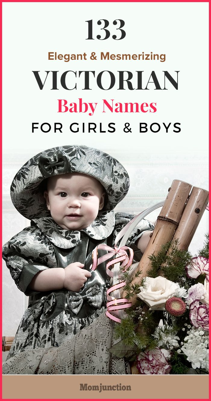 133 Elegant And Mesmerizing Victorian Baby Names For Girls And Boys