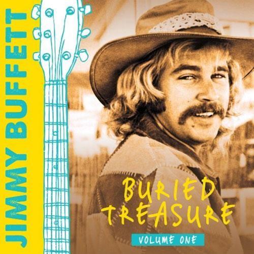 Jimmy Buffett - Buried Treasure: Volume One 180g Vinyl 2LP February 9 2018 Pre-order