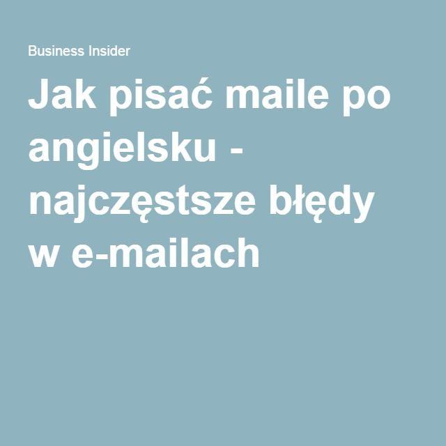 Jak pisać maile po angielsku - najczęstsze błędy w e-mailach