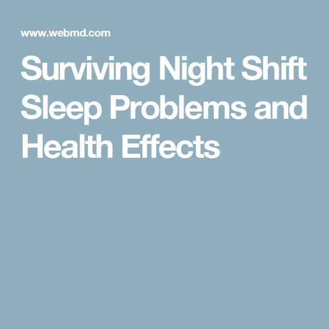 Surviving Night Shift Sleep Problems and Health Effects