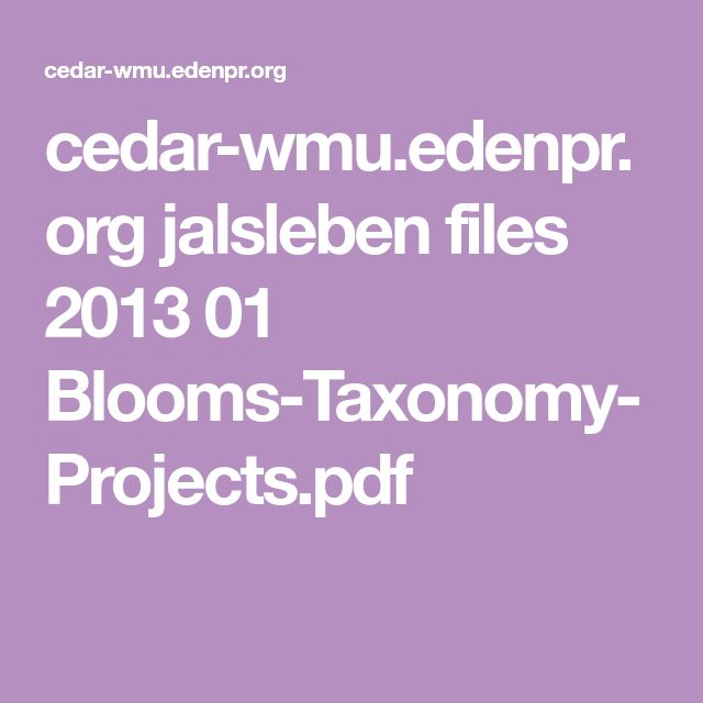 cedar-wmu.edenpr.org jalsleben files 2013 01 Blooms-Taxonomy-Projects.pdf