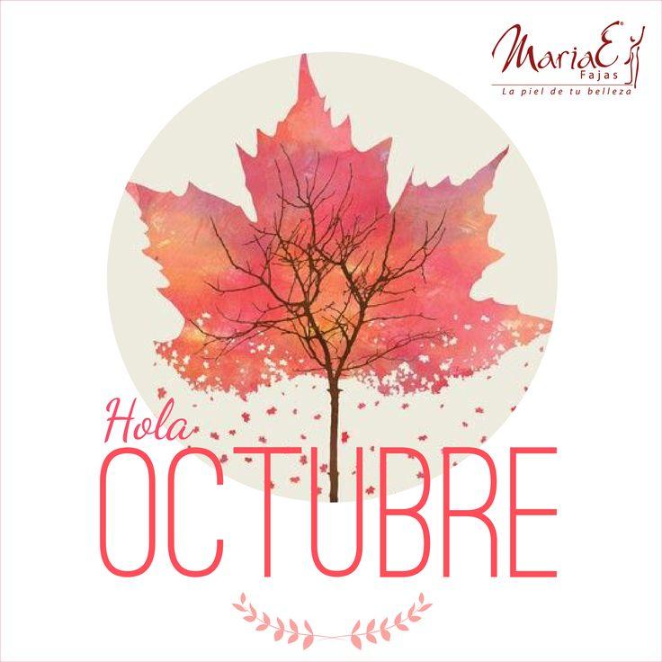 ¡Bienvenido Octubre! #FajasMariaE #Lapieldetubelleza