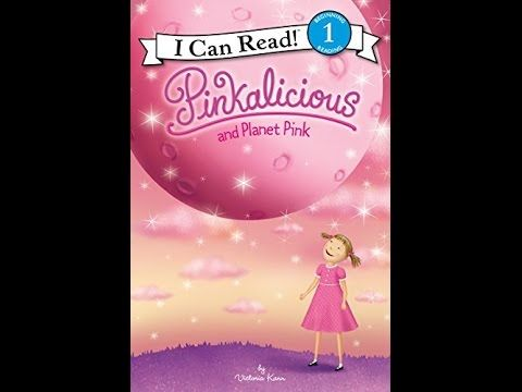 Pinkalicious and Planet Pink by Victoria Kann, audio Book - ReadingLibraryBooks - YouTube