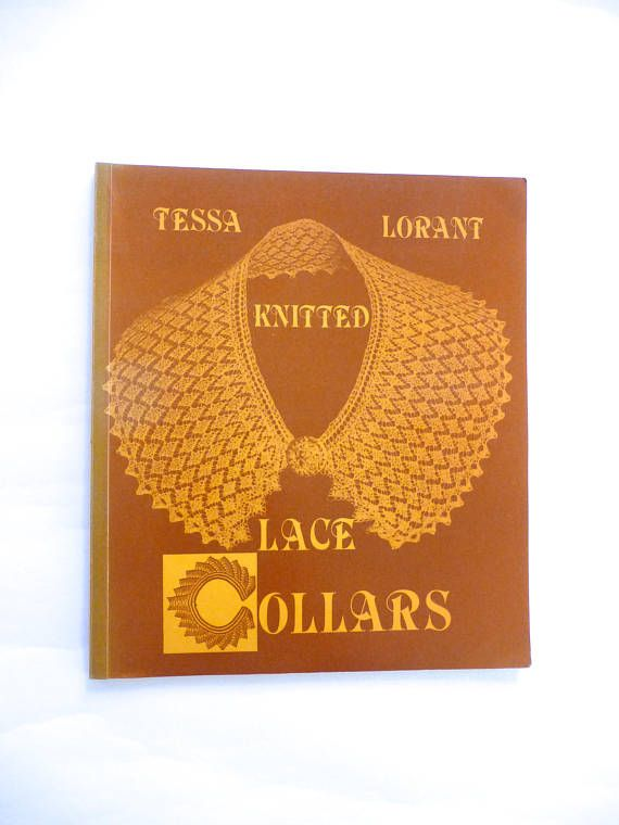 Vintage Book Knitted Lace Collars by Tessa Lorant
