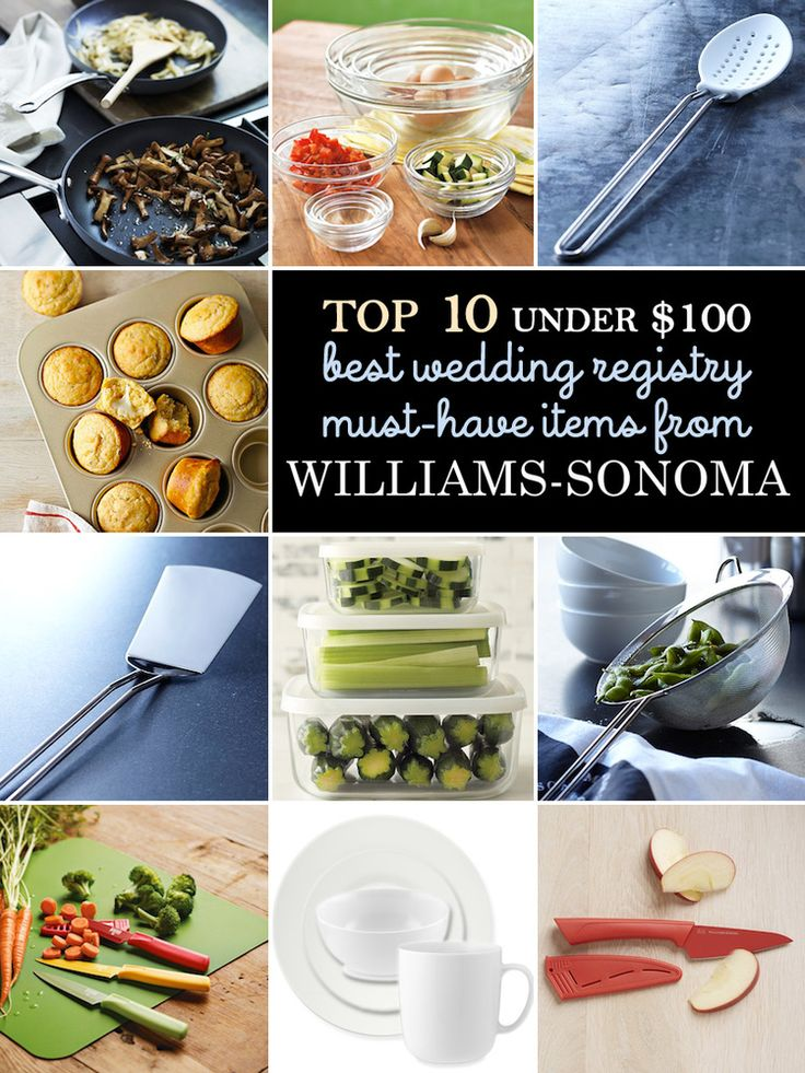 My Top 10 List of Must-Have Wedding Registry Gifts Under $100 from Williams-Sonoma — Brenda's Wedding Blog - affordable wedding ideas for planning elegant weddings