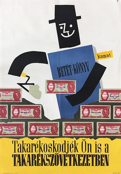 Save_up_your_money_in_the_savings_bank_1960_original_Hungarian_poster.JPG (418×600)