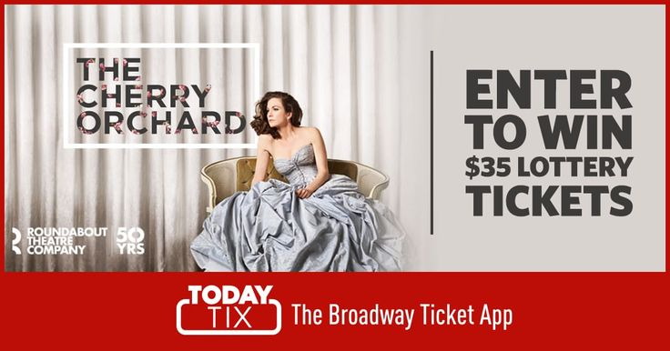 Enter for a chance to win $35 lottery tickets to see The Cherry Orchard on TodayTix!