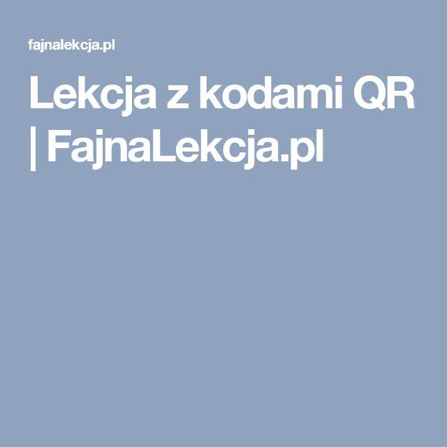 Lekcja z kodami QR | FajnaLekcja.pl