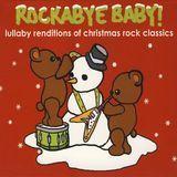 Rockabye Baby! Lullaby Renditions of Christmas Rock Classics [CD], 12368341