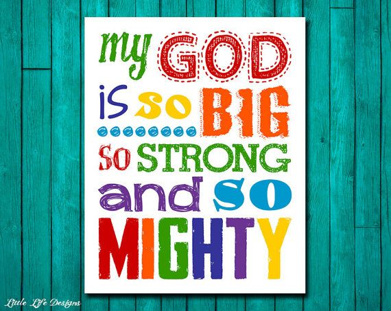My God Is So BIG So STRONG And So MIGHTY. Nursery Decor. Kids Room Decor.  Christian Wall Art. Song Quote. Sunday School Decor. Church Decor