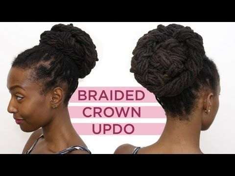 Loc Hairstyle Tutorial: Braided Crown Up Do