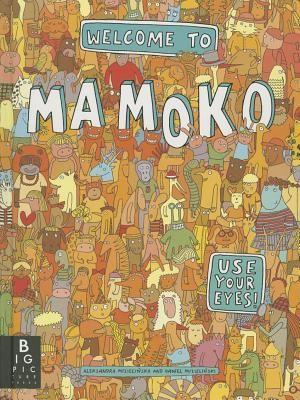 Welcome to Mamoko | Annie Bloom's Books