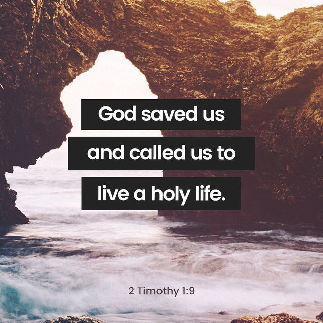 """""""God is the one who saved and called us with a holy calling. This wasn't based on what we have done, but it was based on his own purpose and grace that he gave us in Christ Jesus before time began."""" 2 Timothy 1:9 CEB http://bible.com/37/2ti.1.9.ceb"""