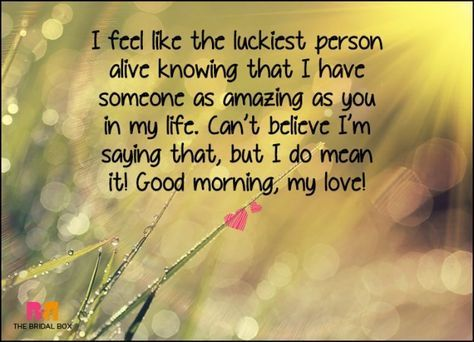 Good Morning Love SMS - The Luckiest Person Alive