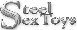 Resource and Information on Steel Sex Toys