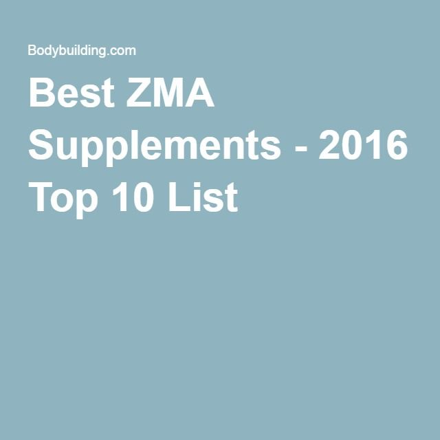 Best ZMA Supplements - 2016 Top 10 List