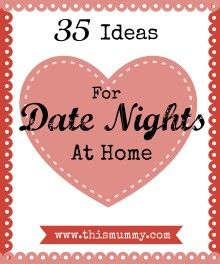 35 ideas for date nights at home - have a romantic evening without leaving your home!