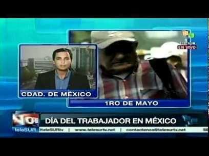 Protestas en #México en el Día Internacional del #Trabajador
