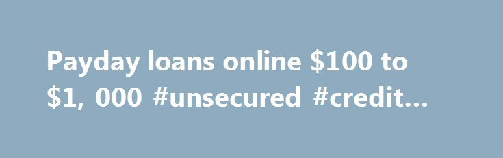 Payday loans online $100 to $1, 000 #unsecured #credit #cards http://credit.remmont.com/payday-loans-online-100-to-1-000-unsecured-credit-cards/  #cash advance no credit check # If You Checked all 3 Boxes, You Qualify, Please Continue ! No Obligation You Read More...The post Payday loans online $100 to $1, 000 #unsecured #credit #cards appeared first on Credit.