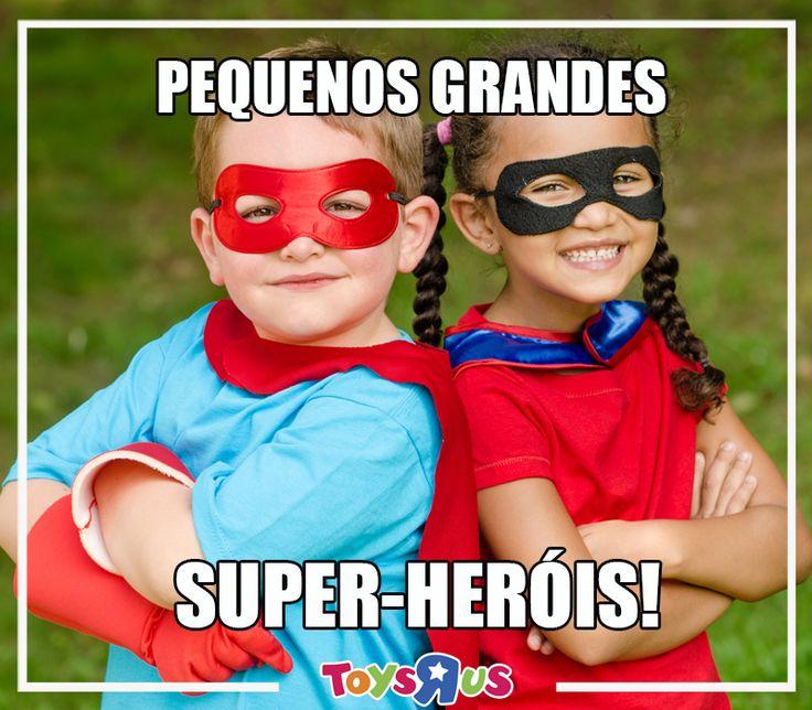 Porque em cada pequenote há um super-herói!